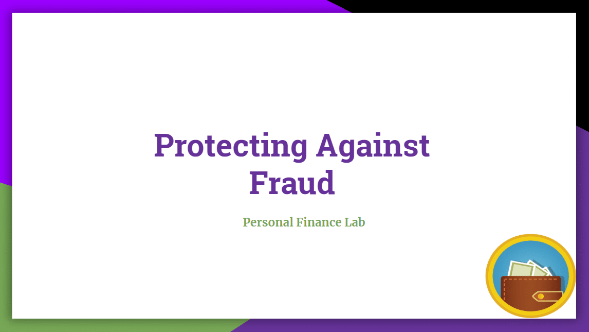 Protecting Against Fraud